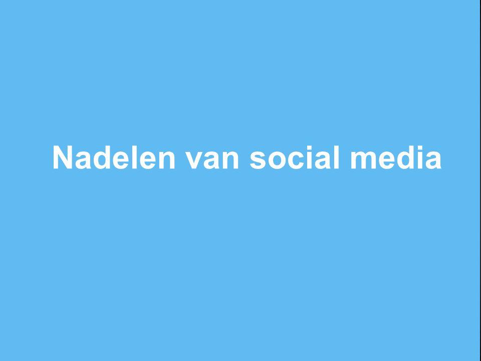 Nadelen van social media