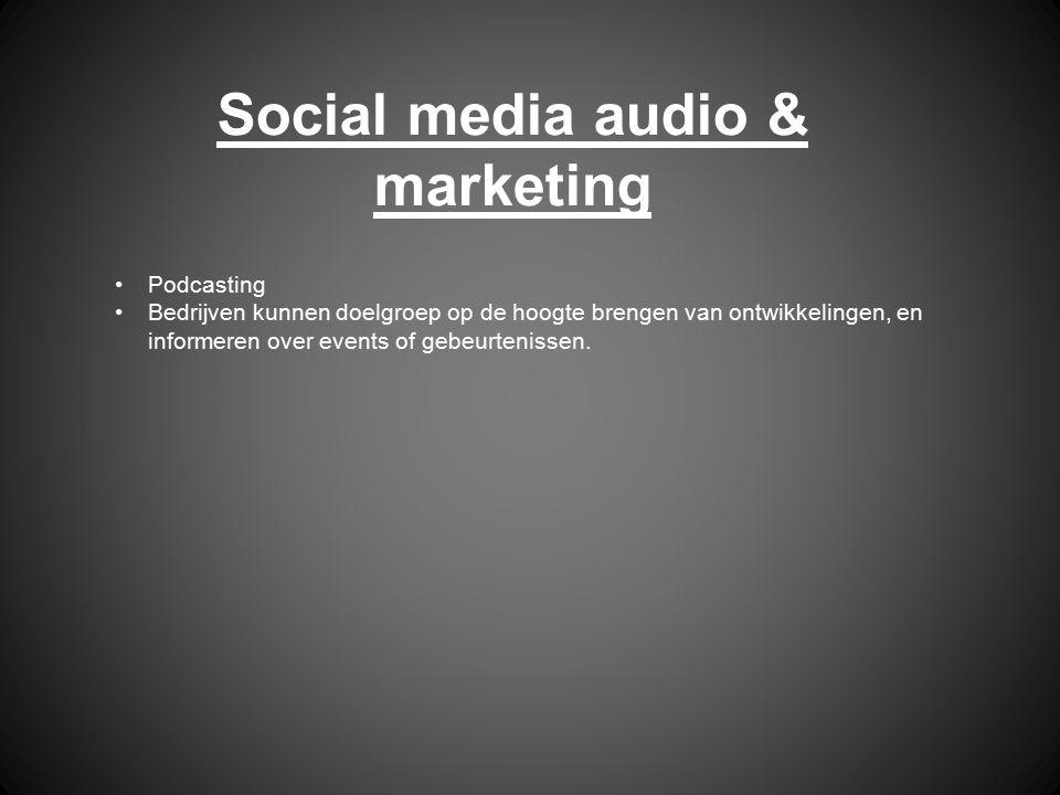 Social media audio & marketing