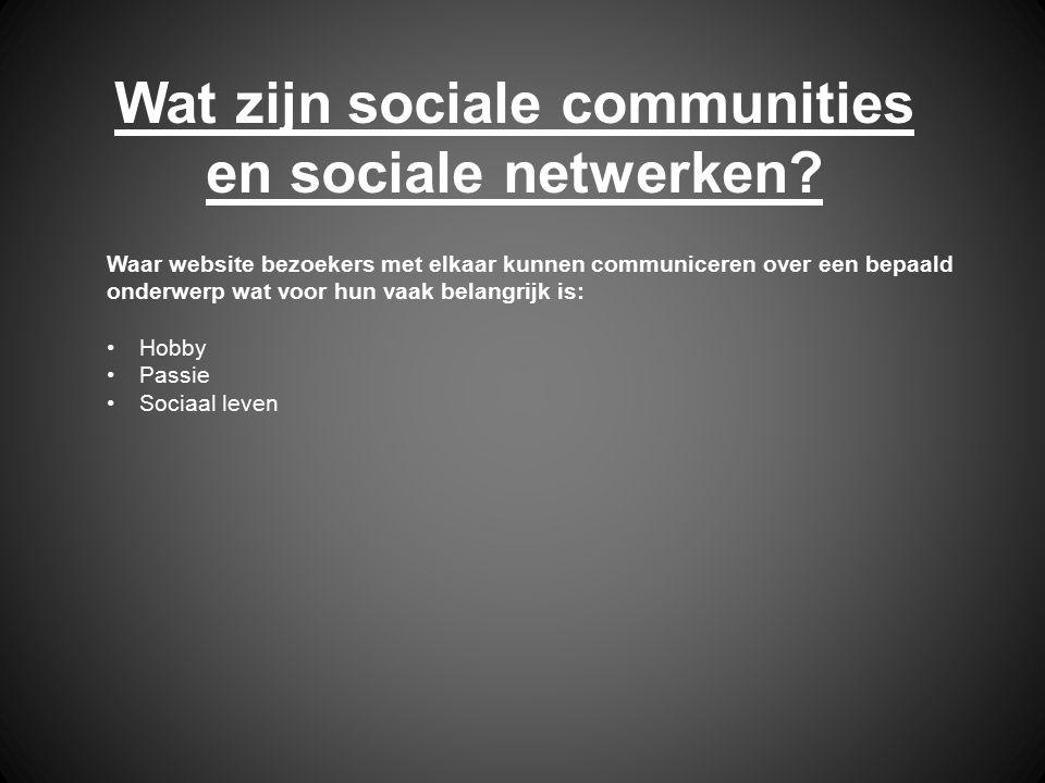 Wat zijn sociale communities en sociale netwerken