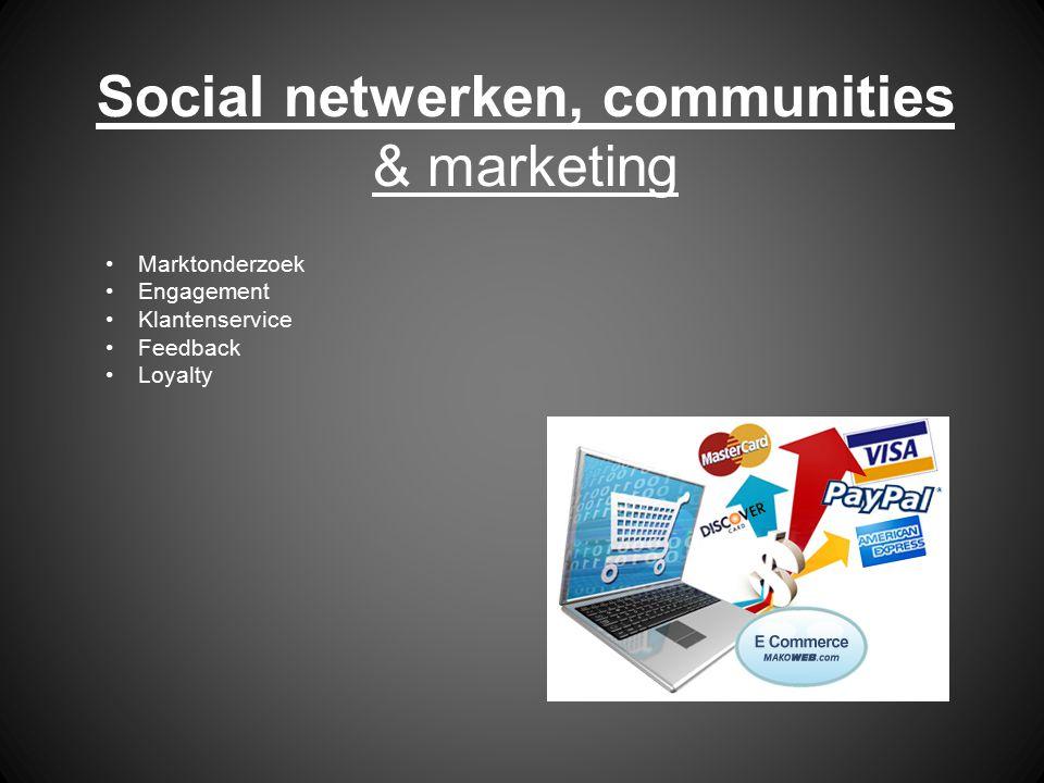 Social netwerken, communities & marketing