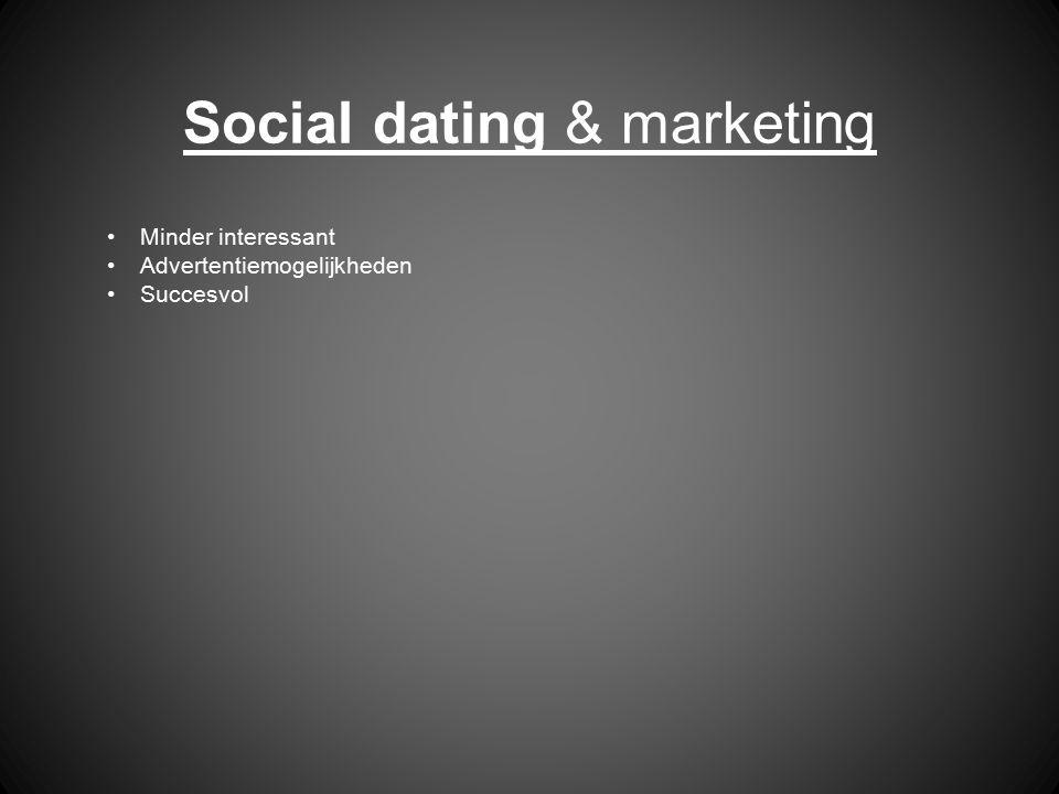 Social dating & marketing