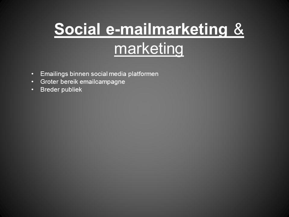 Social e-mailmarketing & marketing