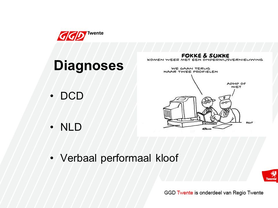 Diagnoses DCD NLD Verbaal performaal kloof