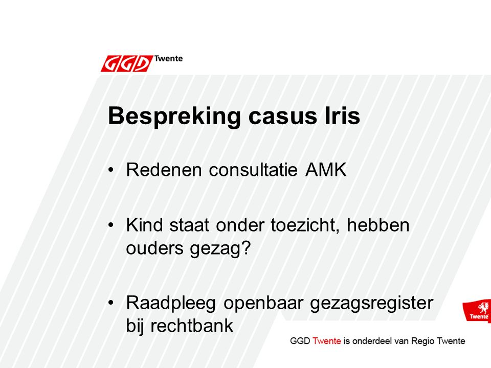 Bespreking casus Iris Redenen consultatie AMK