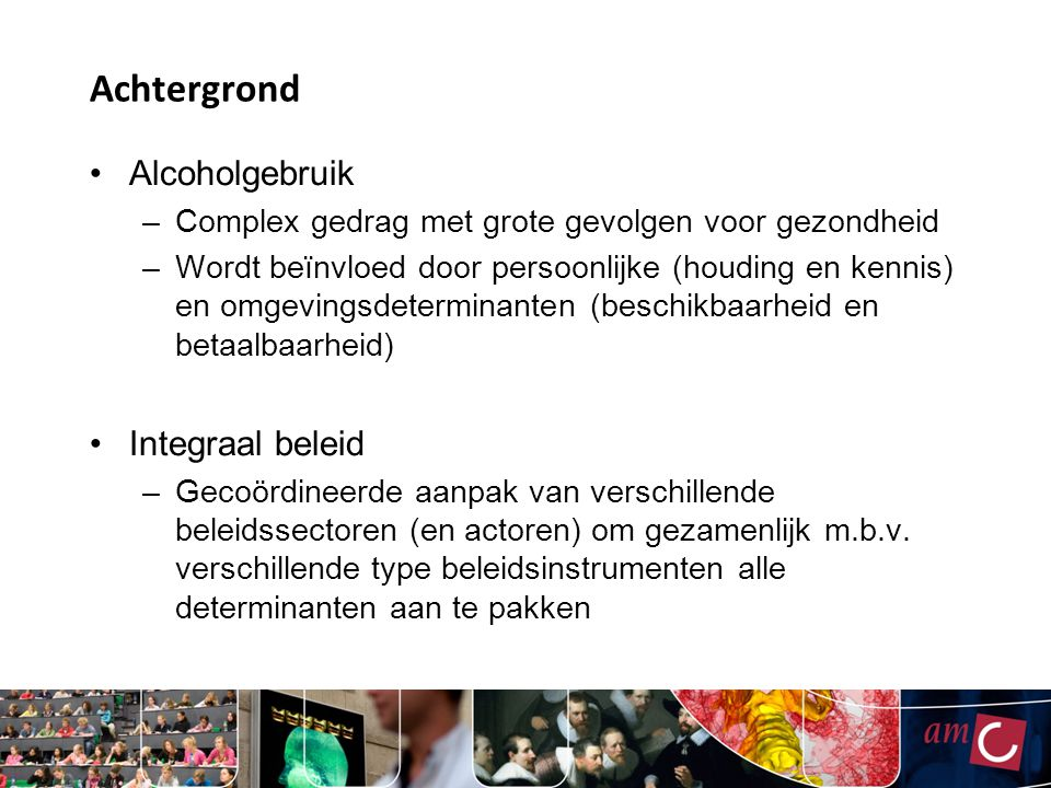 Achtergrond Alcoholgebruik Integraal beleid