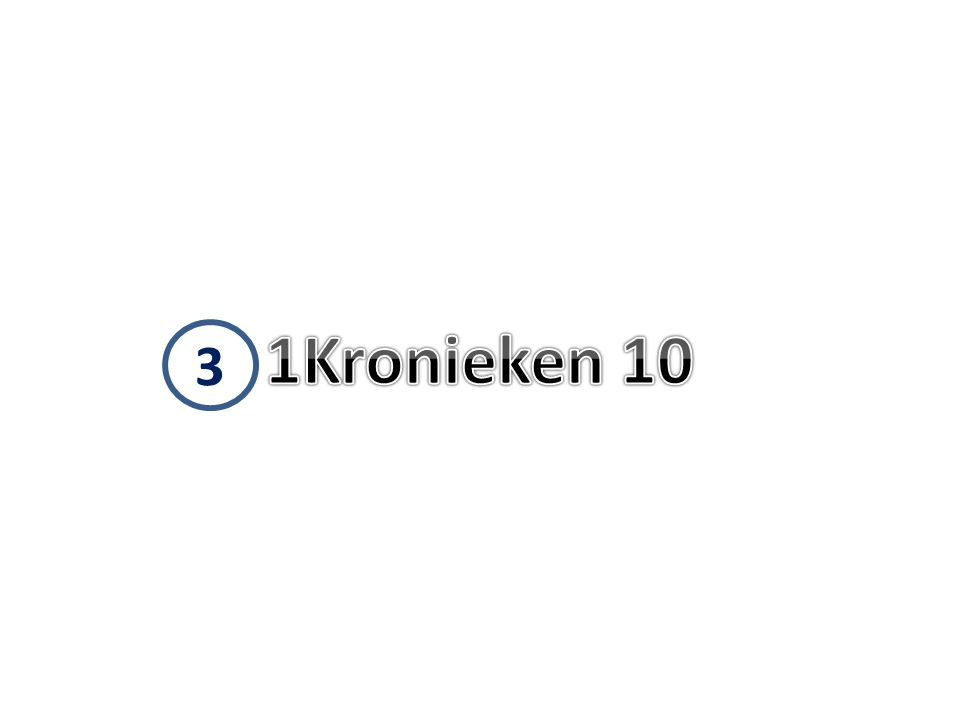 1Kronieken 10 3