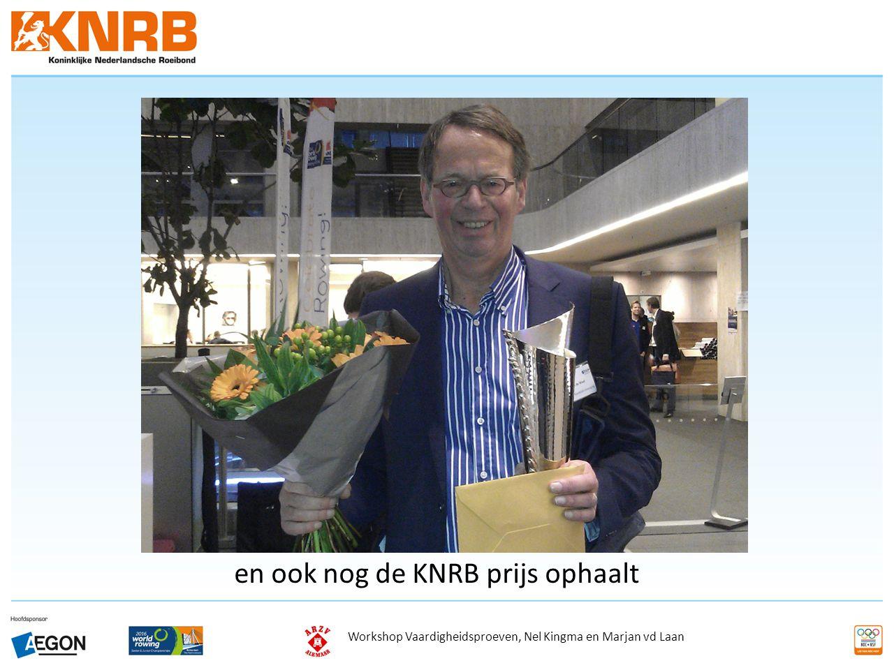 en ook nog de KNRB prijs ophaalt