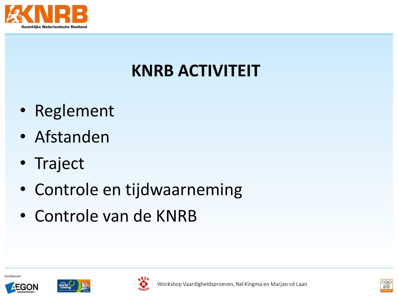 Controle en tijdwaarneming Controle van de KNRB