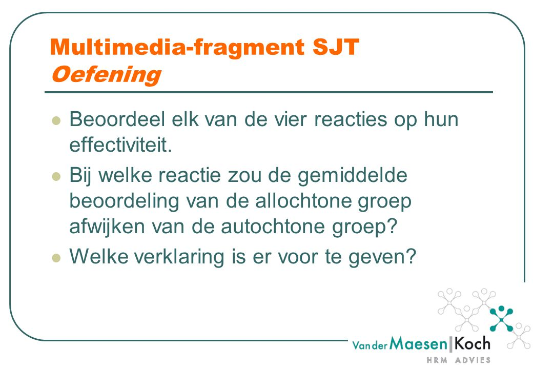 Multimedia-fragment SJT Oefening