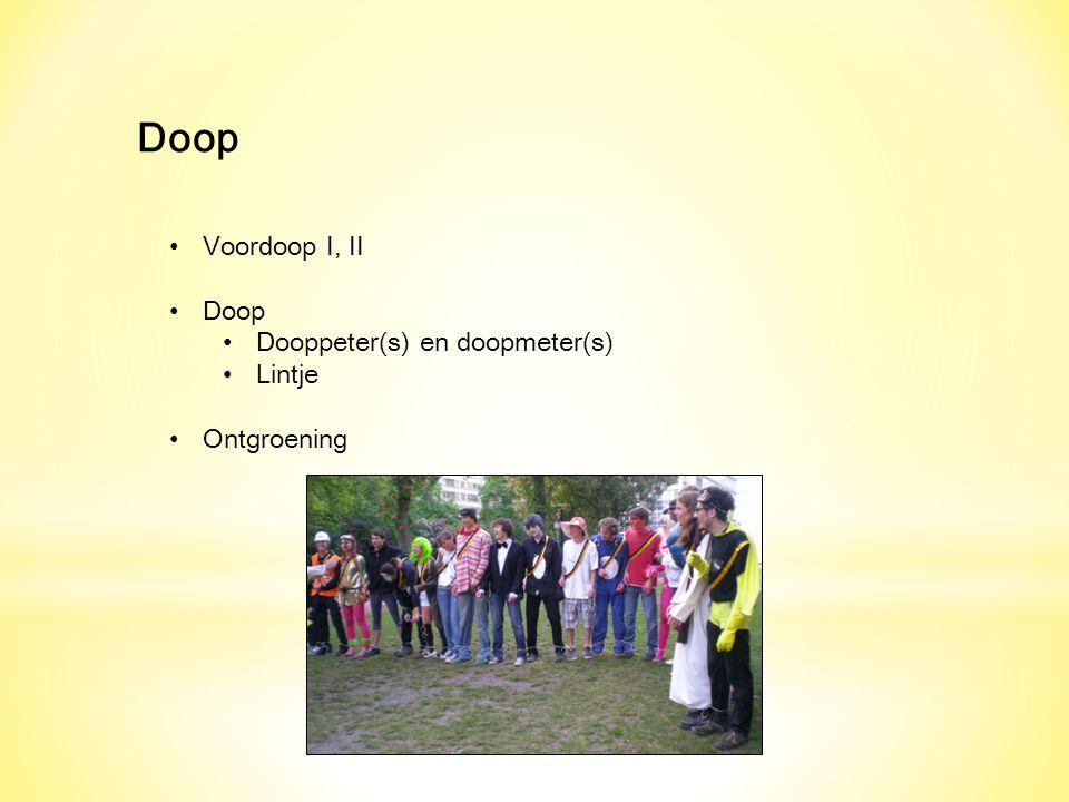 Doop Voordoop I, II Doop Dooppeter(s) en doopmeter(s) Lintje
