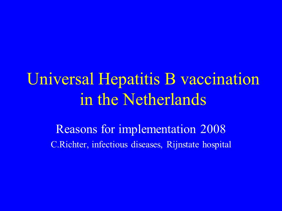 Universal Hepatitis B vaccination in the Netherlands