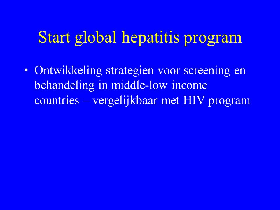 Start global hepatitis program