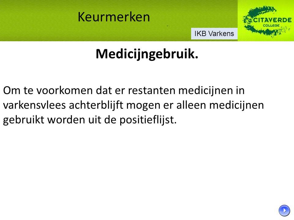 Keurmerken Medicijngebruik.