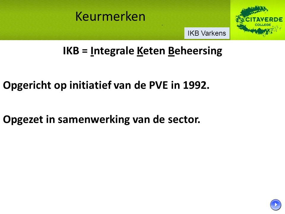 IKB = Integrale Keten Beheersing
