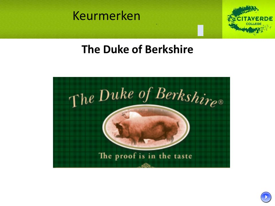 Keurmerken The Duke of Berkshire 32