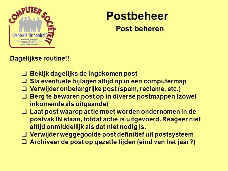 Postbeheer Post beheren Dagelijkse routine!!
