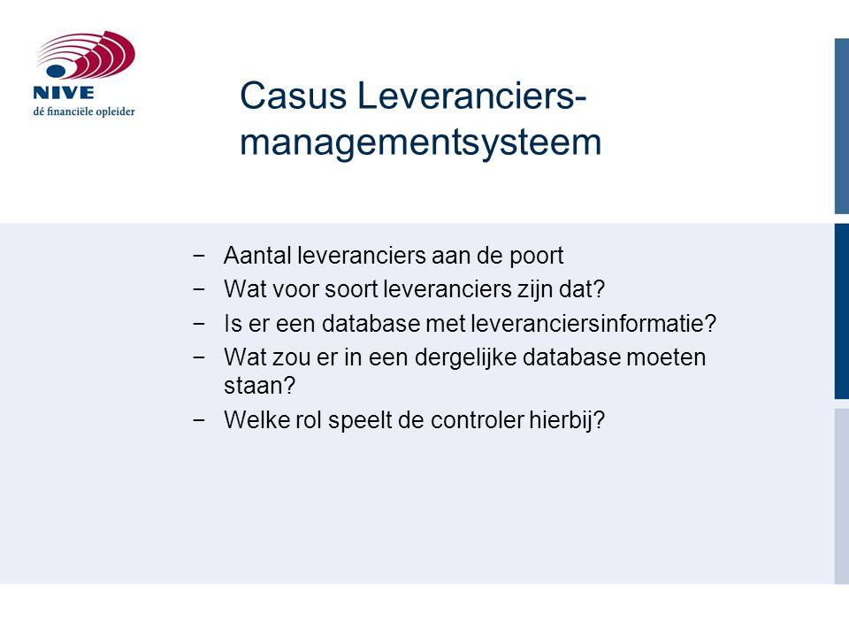 Casus Leveranciers- managementsysteem