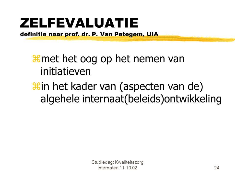 ZELFEVALUATIE definitie naar prof. dr. P. Van Petegem, UIA