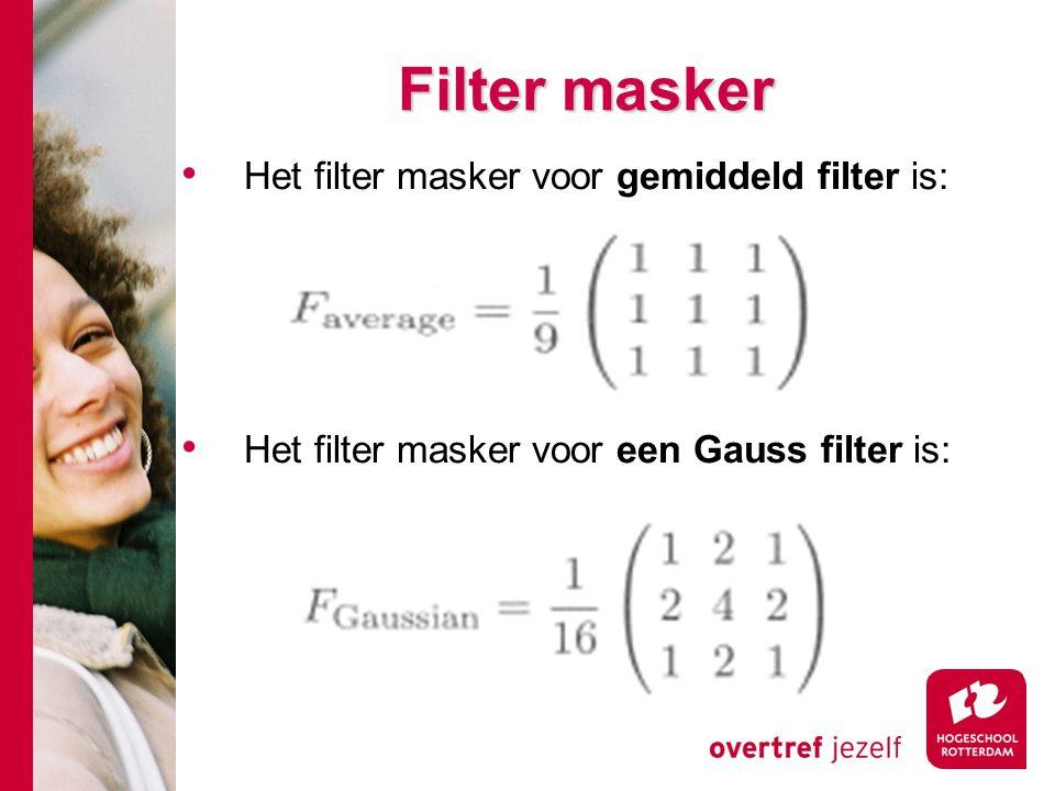 Filter masker Het filter masker voor gemiddeld filter is: