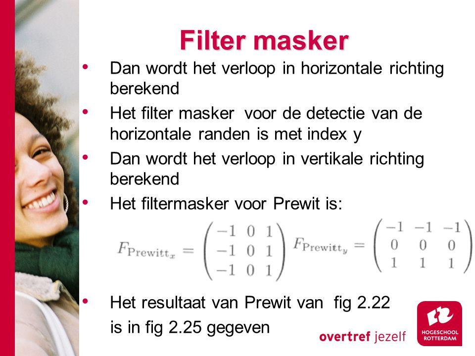 Filter masker Dan wordt het verloop in horizontale richting berekend