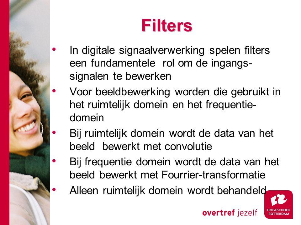 Filters In digitale signaalverwerking spelen filters een fundamentele rol om de ingangs- signalen te bewerken.