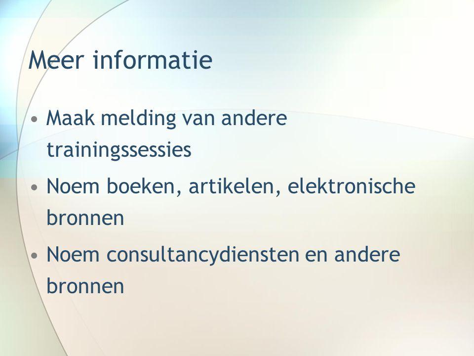 Meer informatie Maak melding van andere trainingssessies
