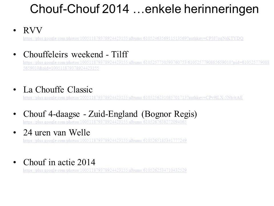 Chouf-Chouf 2014 …enkele herinneringen