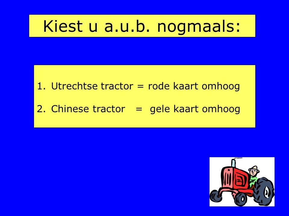 Kiest u a.u.b. nogmaals: Utrechtse tractor = rode kaart omhoog
