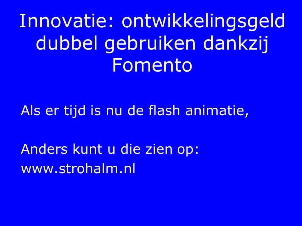 Innovatie: ontwikkelingsgeld dubbel gebruiken dankzij Fomento