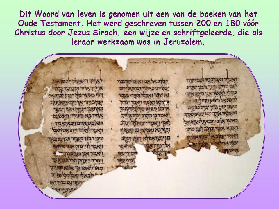Dit Woord van leven is genomen uit een van de boeken van het Oude Testament.