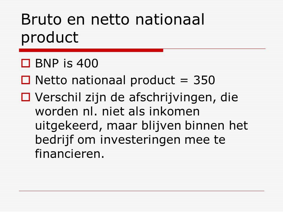 Bruto en netto nationaal product