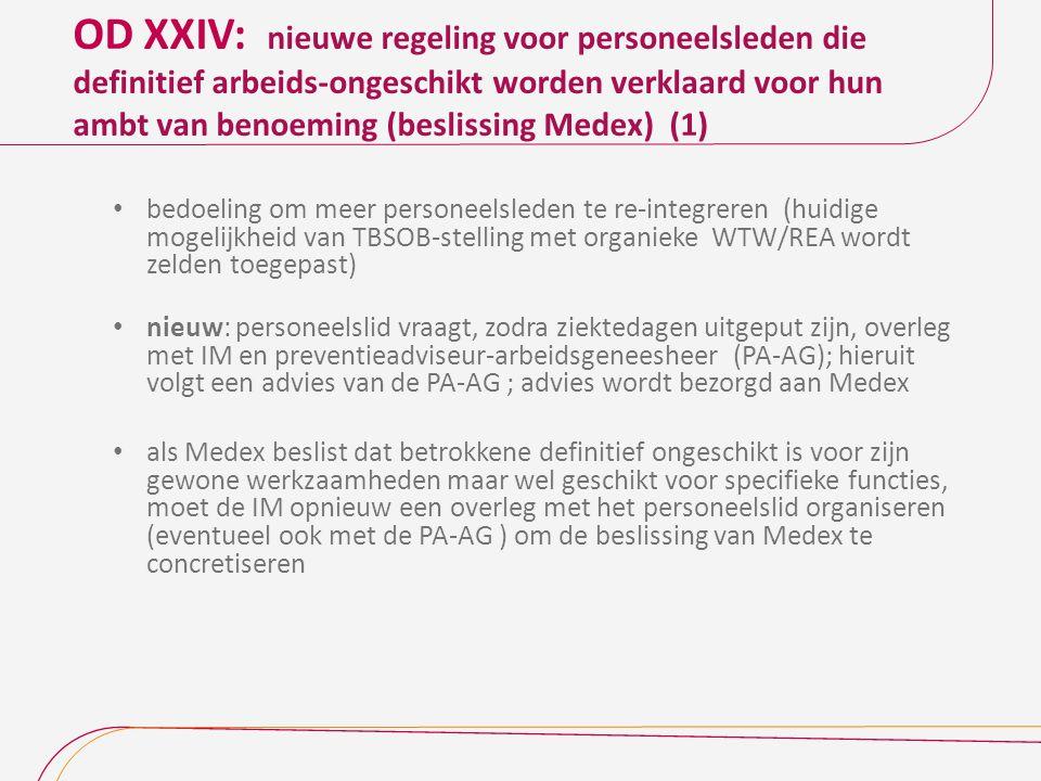 OD XXIV: nieuwe regeling voor personeelsleden die definitief arbeids-ongeschikt worden verklaard voor hun ambt van benoeming (beslissing Medex) (1)
