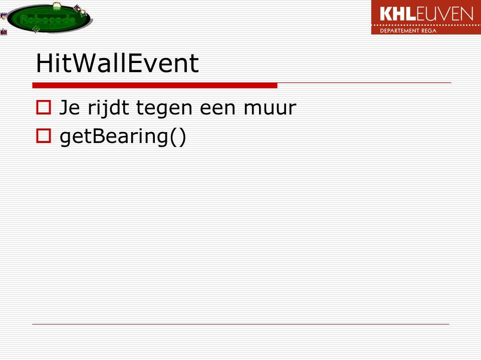 HitWallEvent Je rijdt tegen een muur getBearing()