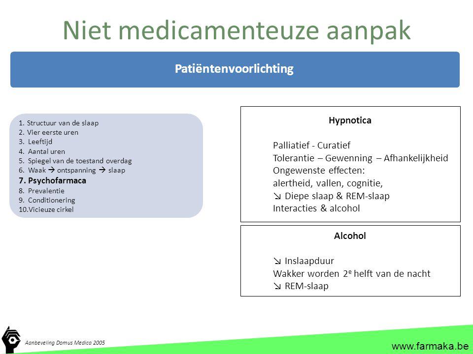 Niet medicamenteuze aanpak