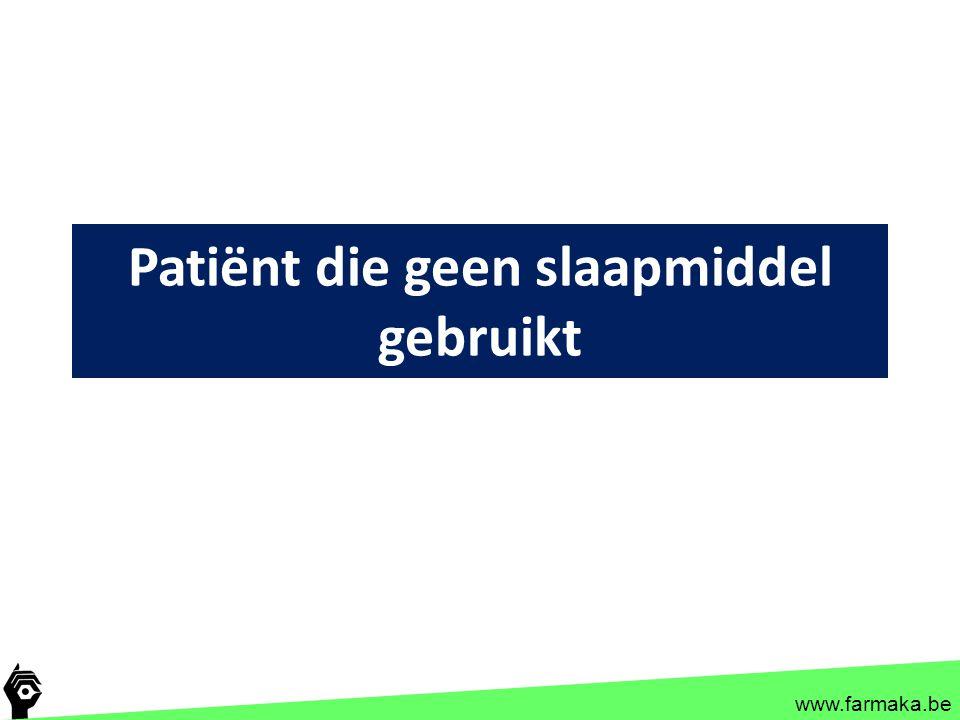 Patiënt die geen slaapmiddel gebruikt
