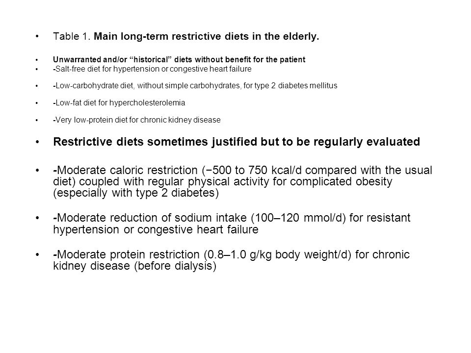 Restrictive diets sometimes justified but to be regularly evaluated