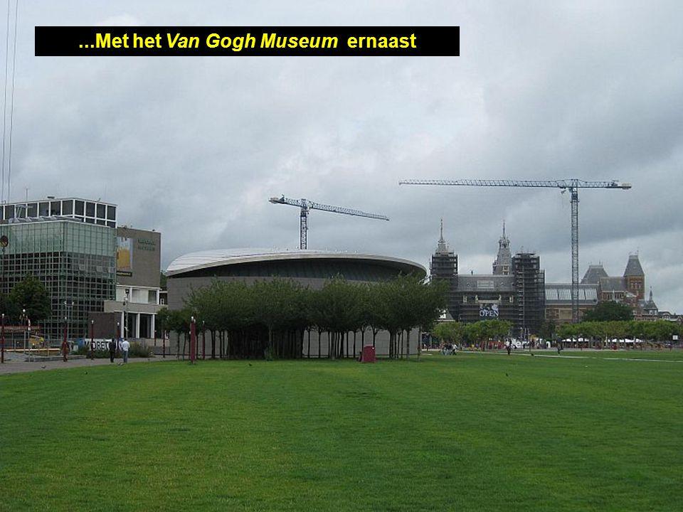 ...Met het Van Gogh Museum ernaast