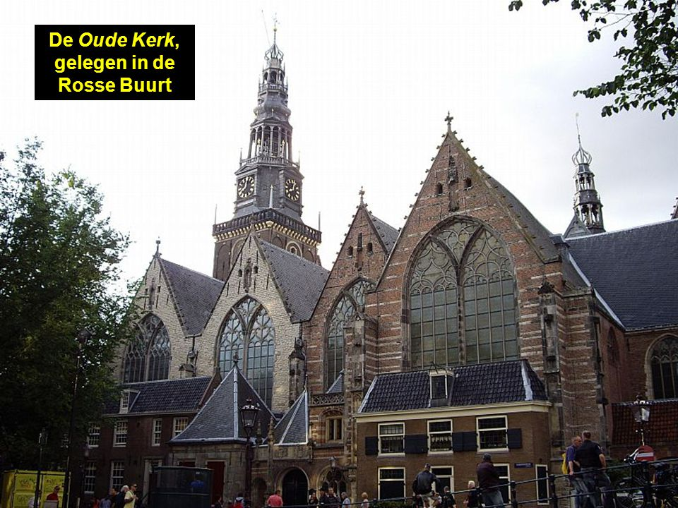 De Oude Kerk, gelegen in de Rosse Buurt
