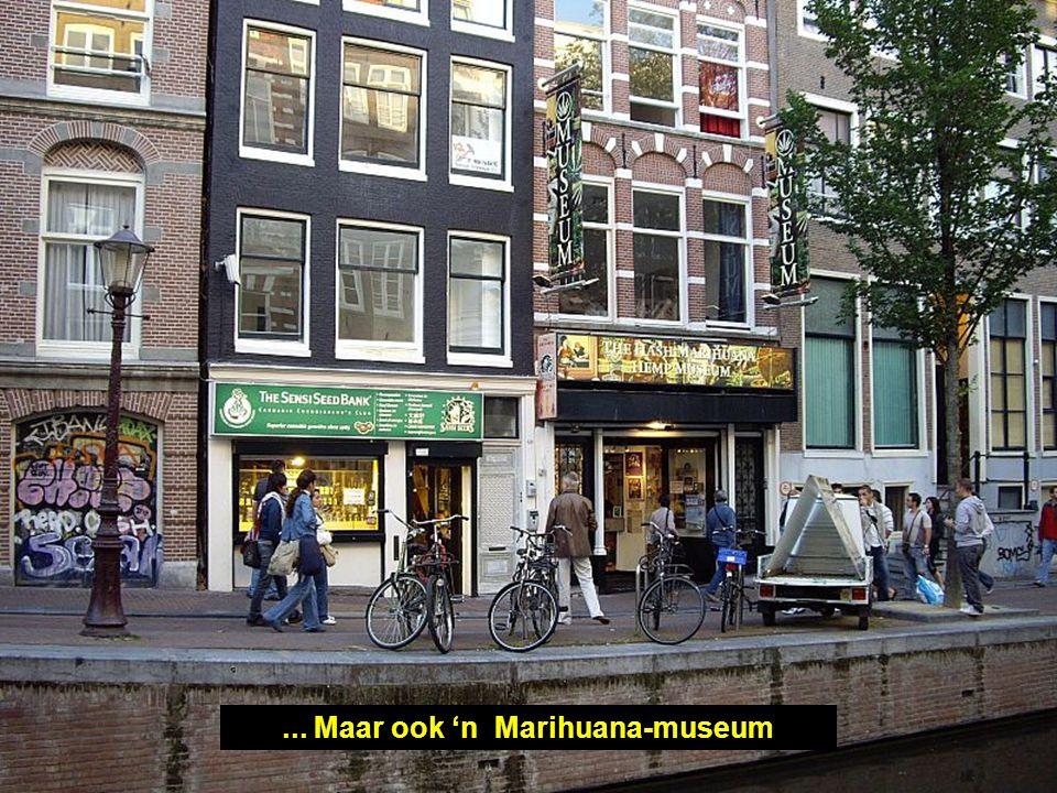 ... Maar ook 'n Marihuana-museum