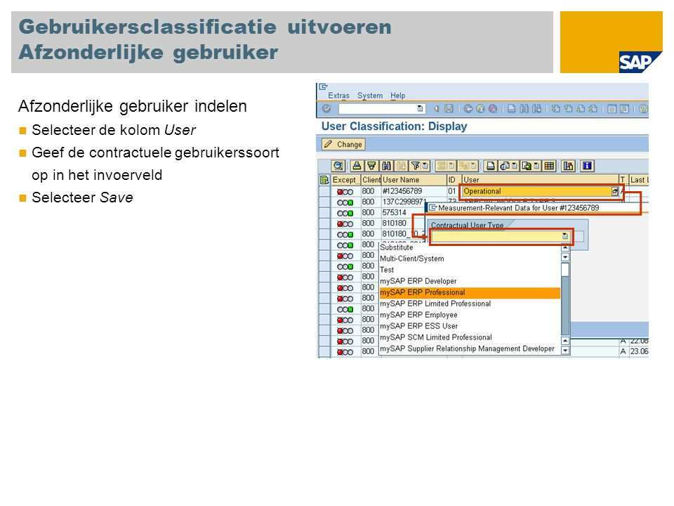 Gebruikersclassificatie uitvoeren Afzonderlijke gebruiker