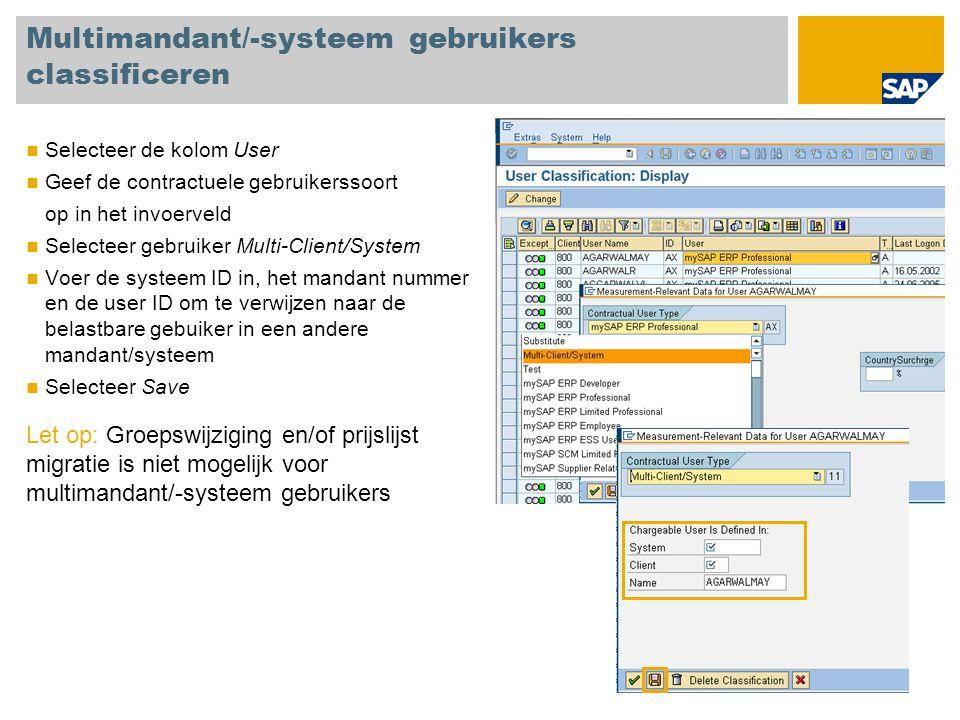 Multimandant/-systeem gebruikers classificeren