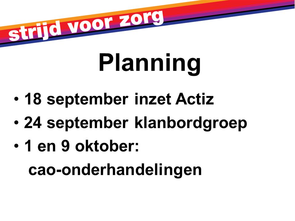 Planning 18 september inzet Actiz 24 september klanbordgroep