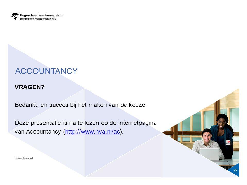 Accountancy VRAGEN Bedankt, en succes bij het maken van de keuze.