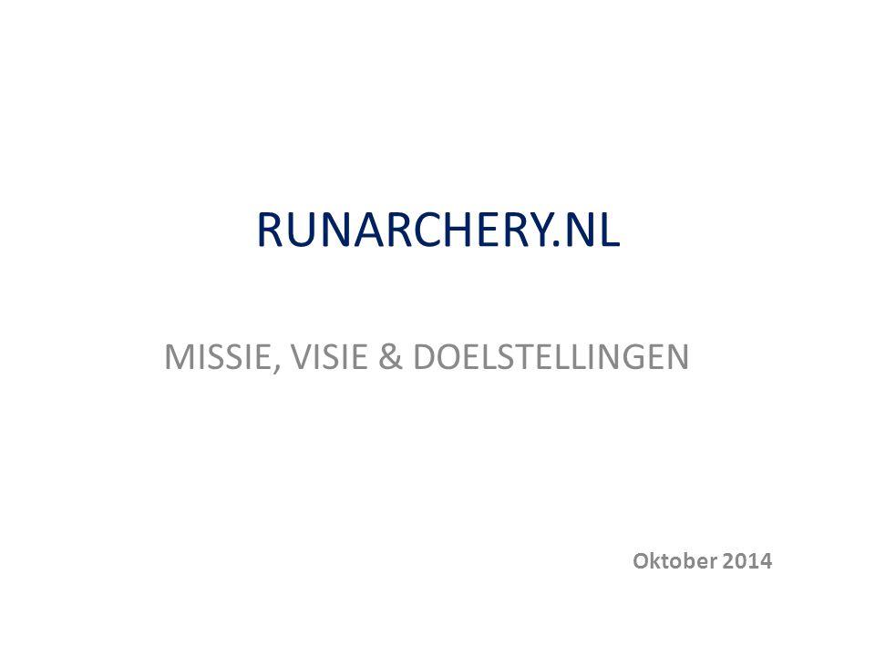 MISSIE, VISIE & DOELSTELLINGEN Oktober 2014