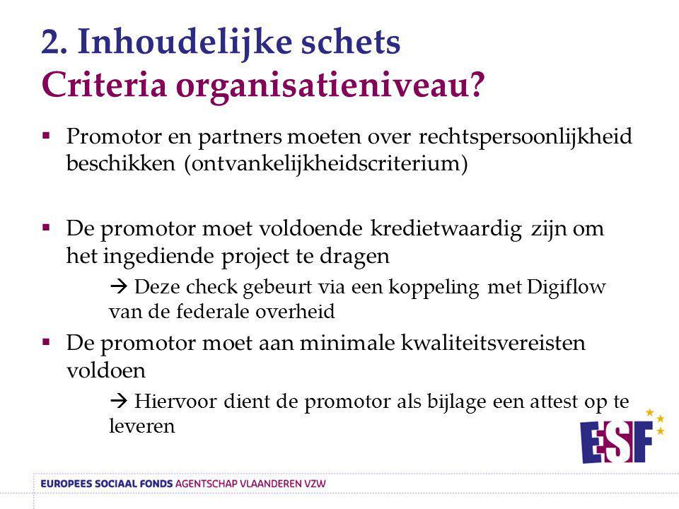 2. Inhoudelijke schets Criteria organisatieniveau
