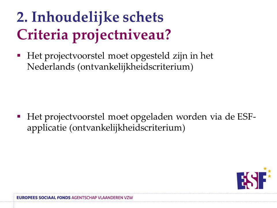 2. Inhoudelijke schets Criteria projectniveau