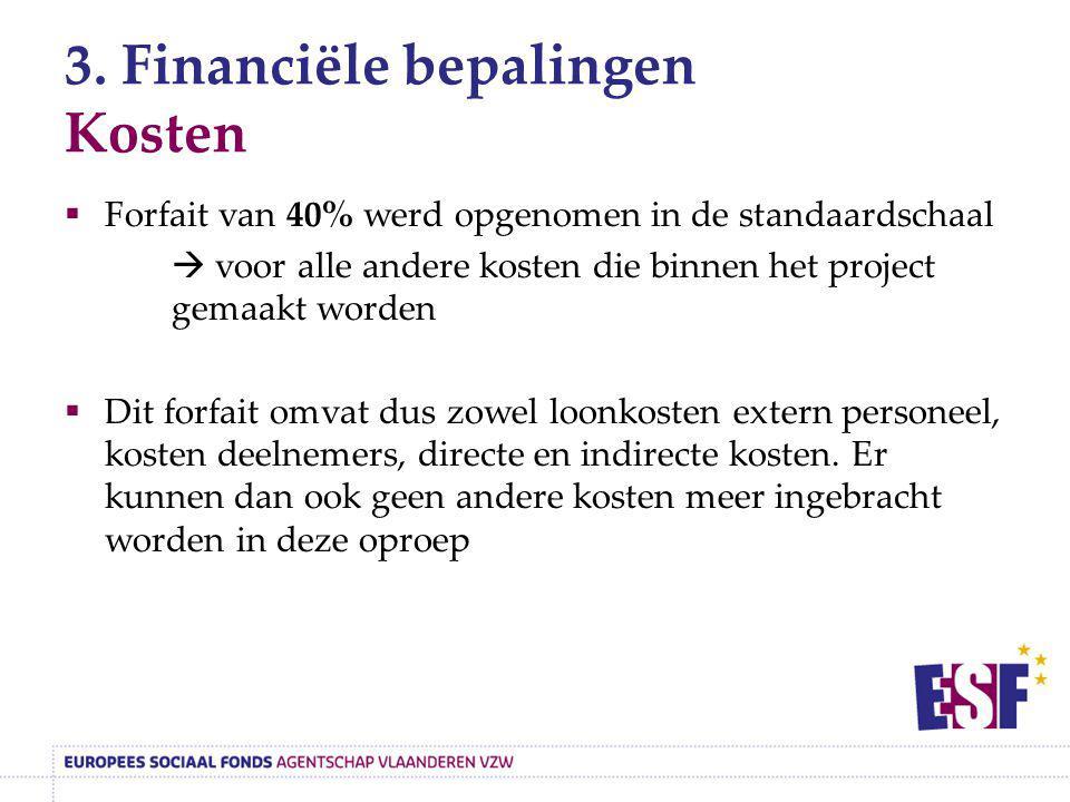 3. Financiële bepalingen Kosten
