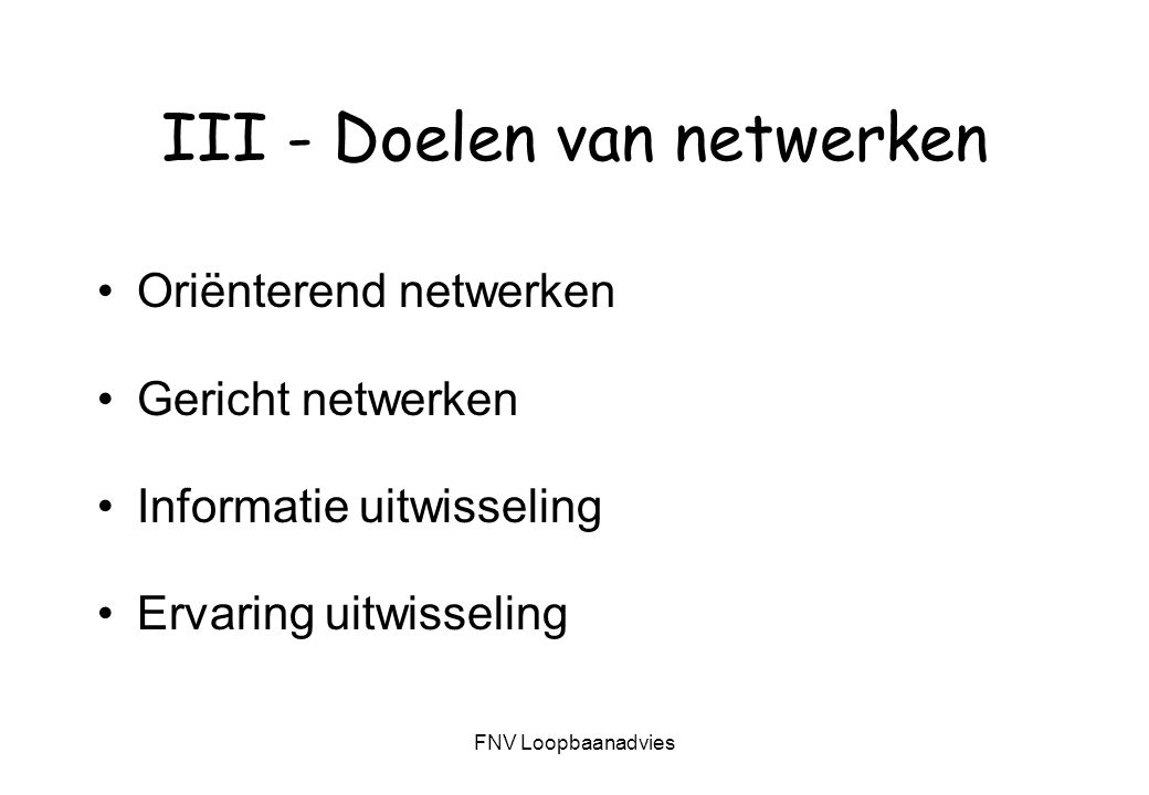 III - Doelen van netwerken