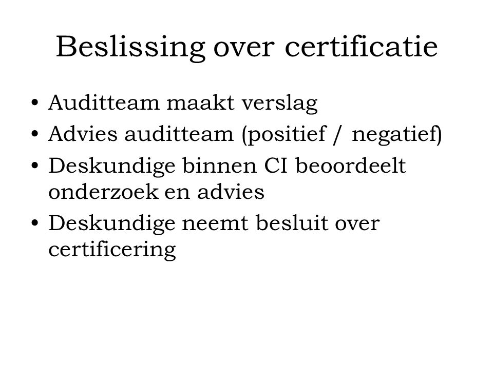 Beslissing over certificatie
