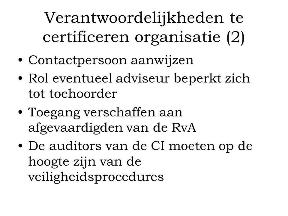 Verantwoordelijkheden te certificeren organisatie (2)